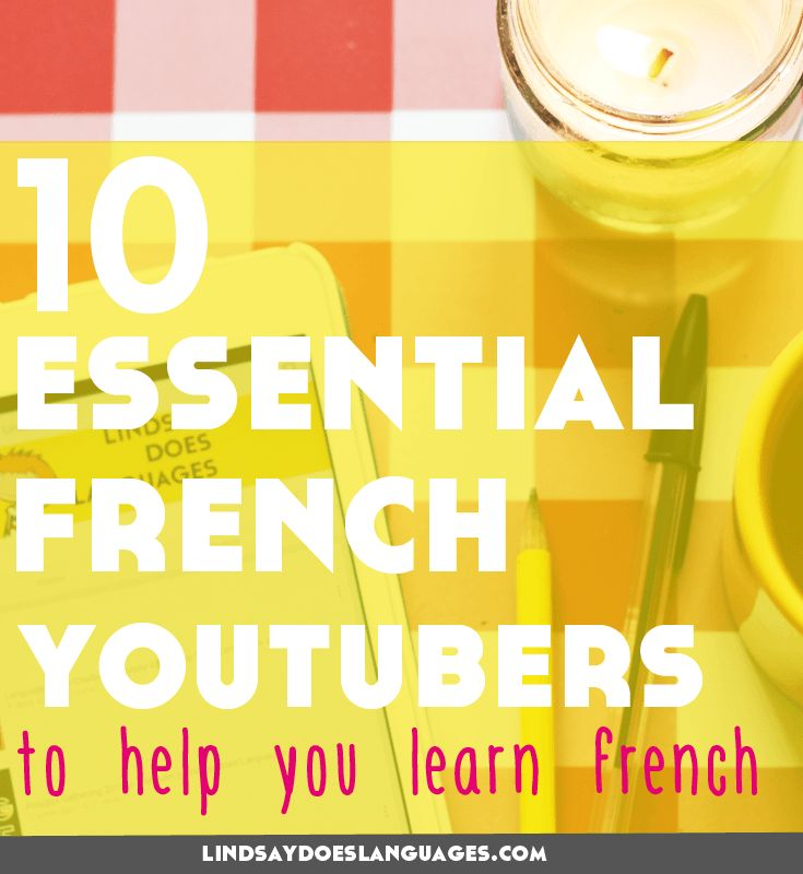 10 Essential French YouTubers to Help You Learn French. Looking for some French YouTubers to make the most of the time you will inevitably spend on YouTube? Here's 10 fantastique channels to get you started. Lindsay Does Languages Blog