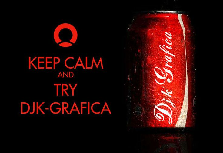 Keep Calm and Try DJK GRAFICA https://www.facebook.com/DJKgrafica