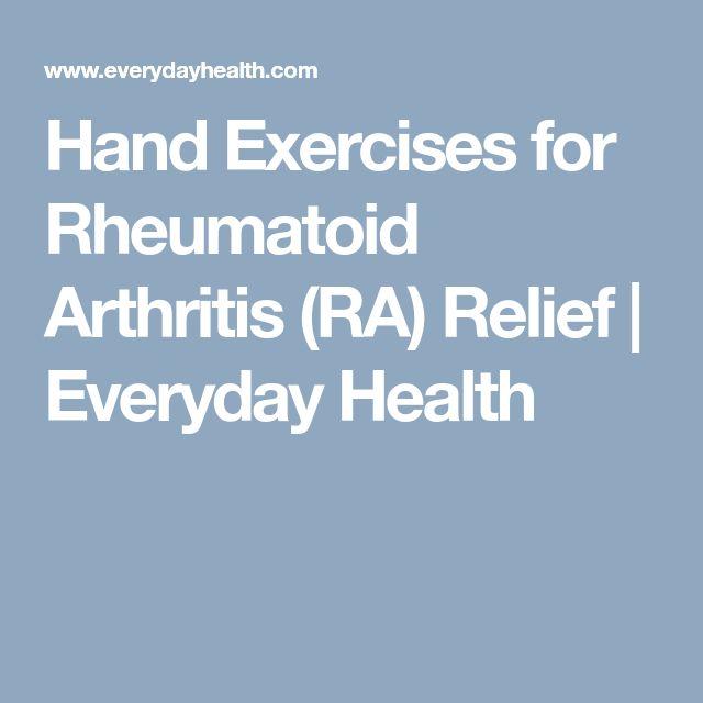Hand Exercises for Rheumatoid Arthritis (RA) Relief | Everyday Health
