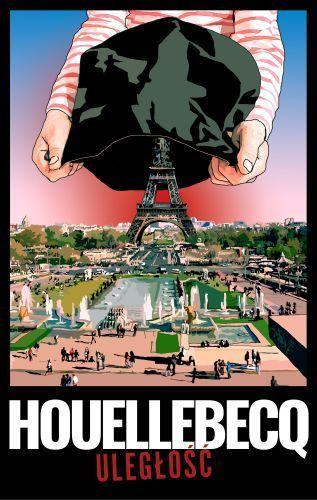 Uległość -   Houellebecq Michel , tylko w empik.com: 35,99 zł. Przeczytaj recenzję Uległość. Zamów dostawę do dowolnego salonu i zapłać przy odbiorze!