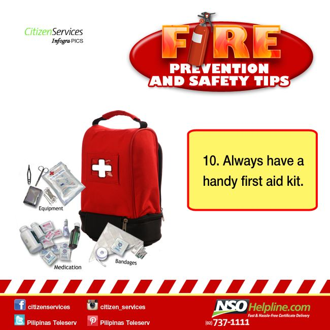 Fire Prevention Safety Tips 10: Always have a handy first aid kit.  #NSOHelpline…