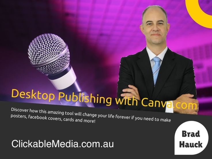Desktop Publishing with Canva.com and Brad Hauck