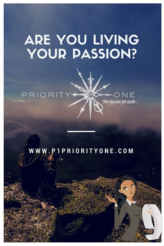 Are you living your passion or are you doing something else entirely? ...