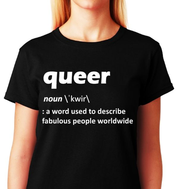 QUEER (Our Definition) T-shirt Collection -> Coming Soon! @ ALLGayTshirts.com -> Launch Date: Friday; Jan. 31st 2014