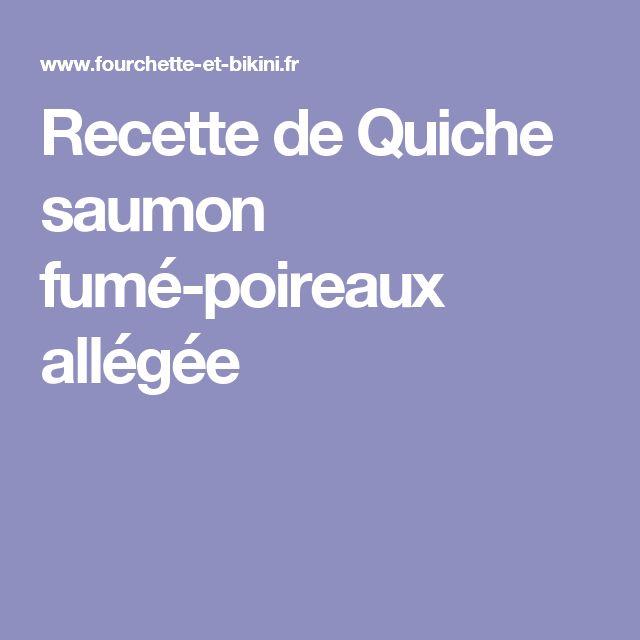 Recette de Quiche saumon fumé-poireaux allégée