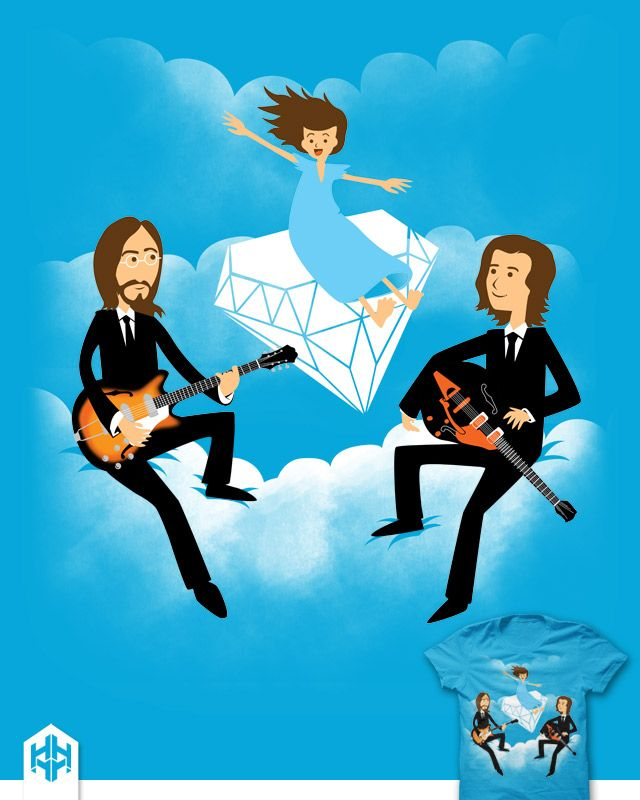 lucy in the sky with 3 diamonds.  for the beatles fans :)