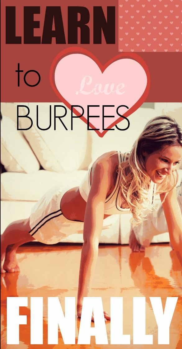 You know what's comin' when you hear a collective groan --- BURPEES. How to learn to love 'em ... finally.