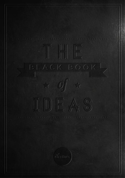 The Black Book Of Ideas.