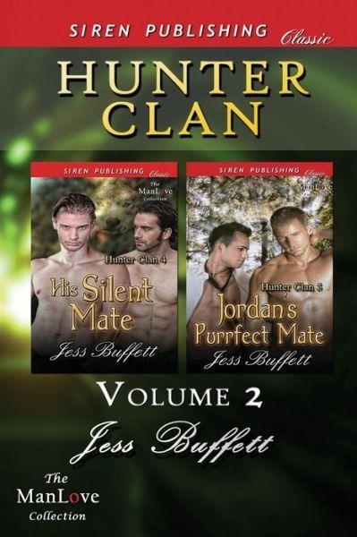 Now available    Amazon US: http://www.amazon.com/dp/1627414150 Amazon UK: http://www.amazon.co.uk/dp/1627414150  B&N: http://www.barnesandnoble.com/w/hunter-clan-volu…/1119727083 Book Depository http://www.bookdepository.com/Hunter-Clan-2-H…/9781627414159 BAM: http://www.booksamillion.com/p/Hunter-Clan-…/…/9781627414159
