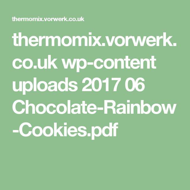 thermomix.vorwerk.co.uk wp-content uploads 2017 06 Chocolate-Rainbow-Cookies.pdf