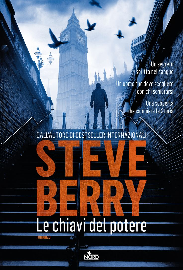 Steve Berry, Le chiavi del potere