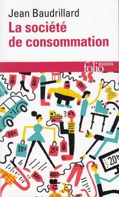 La société de consommation, Jean Baudrillard - 8,70 € à la Fnac
