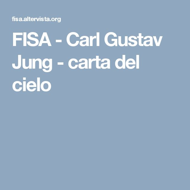 FISA - Carl Gustav Jung - carta del cielo