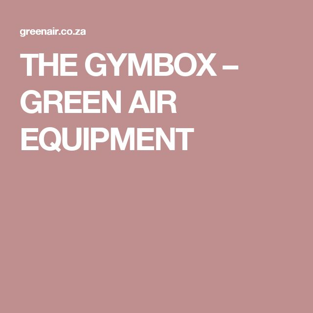 THE GYMBOX – GREEN AIR EQUIPMENT