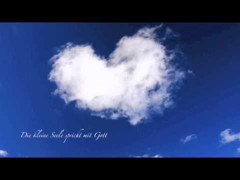 """""""Die kleine Seele spricht mit Gott"""" (VERVOLLKOMMNET & WUNDERSCHÖN)"""