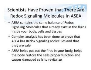 How ASEA Redox Signaling Works – ASEA Redox Signaling molecules in a stable form and include them in products that help support health and renewal at the cellular level