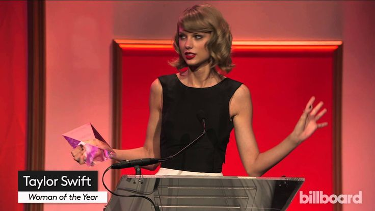 Taylor Swift's acceptance speech as Woman of the Year at the Billboard Women in Music event, 2014.