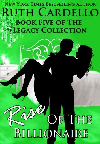 31 best books i love images on pinterest book covers books to rise of the billionaire book legacy collection the legacy collection by ruth cardello fandeluxe Gallery