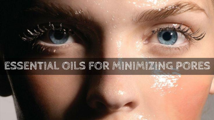 essential oils for minimizing pores (BLACK HEADS)