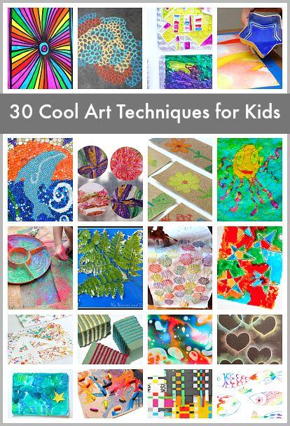 30 Super Cool Art Techniques for Kids