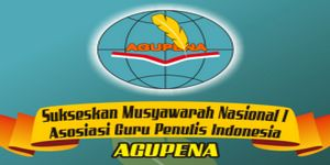 Munas I Agupena: Momentum Mewujudkan Gerakan Guru (Indonesia) Menulis | Catatan Sawali Tuhusetya