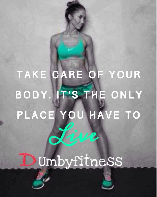 Take care of your body it's the only place you have to live on it .