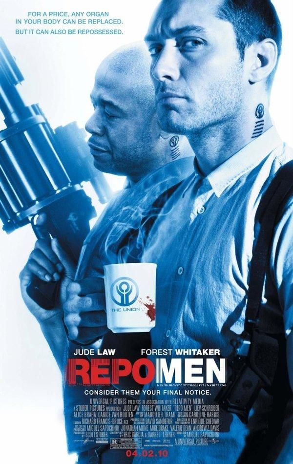 Repo Men (2010). Truly a disgusting film.