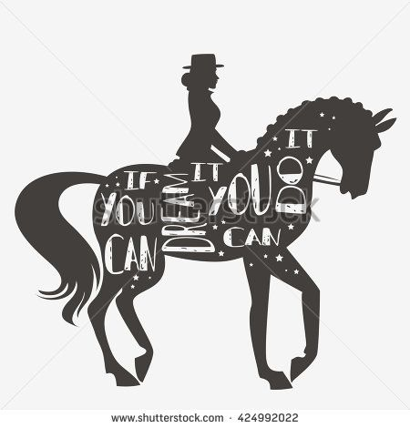 If you can dream it you can do it. Vector illustration with horse, rider and lettering. Motivational and inspirational typography design. For logo, banner or  poster. Print for t-shirt and bags.  - stock vector