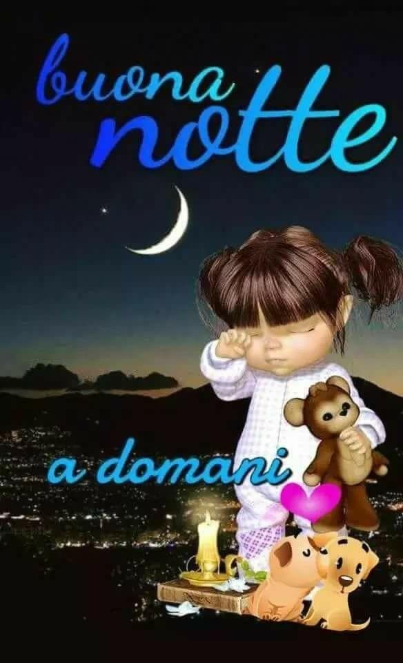 Saraseragmailcom Buonanotte A Domani Sogni Good Morning
