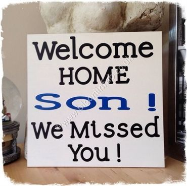 best welcome home quotes for a son - Google Search