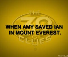 The 39 Clues Moments. And at that moment everyone realized Amy and Dan (along with Nellie) were the best team.