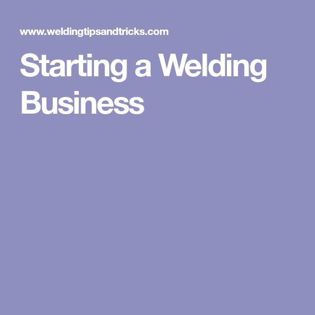 Starting a Welding Business