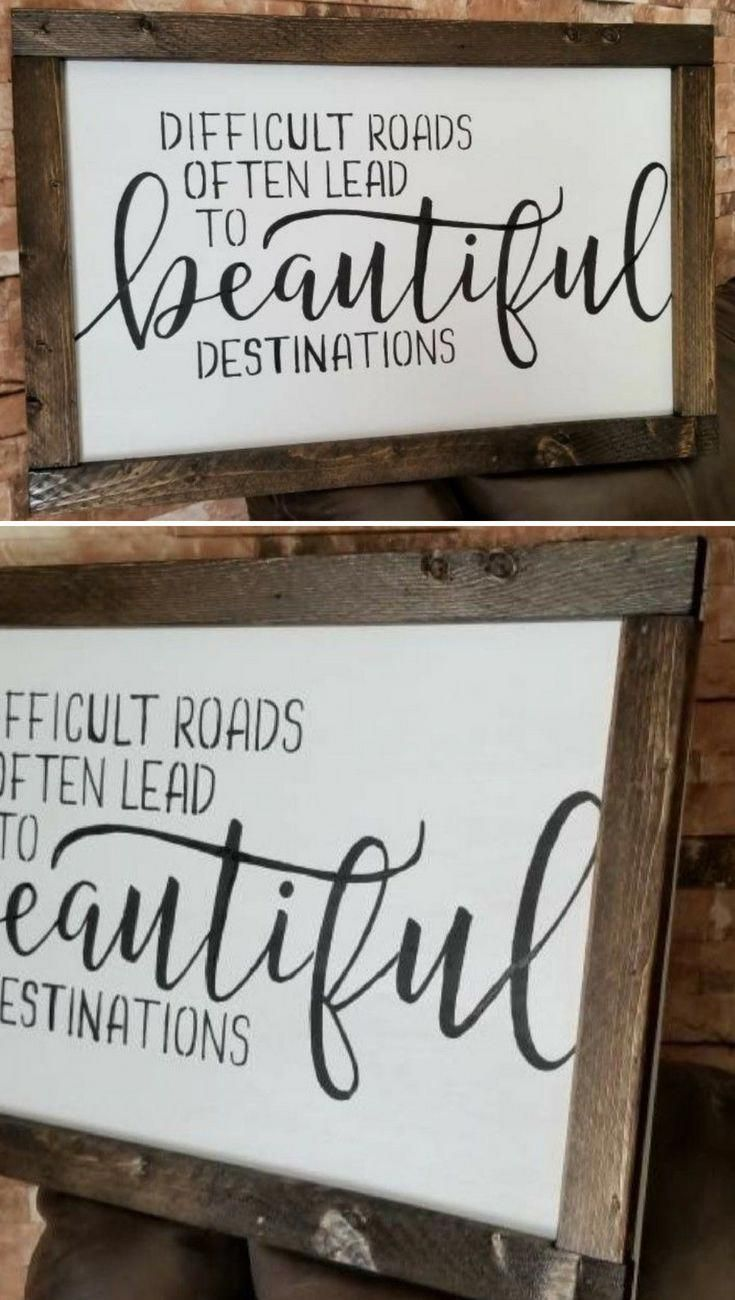 Rustic Home Decor Signs With Quotes Difficult Roads Often Lead To Beautiful Destinations Wooden Signs Farmhouse Wall Decor