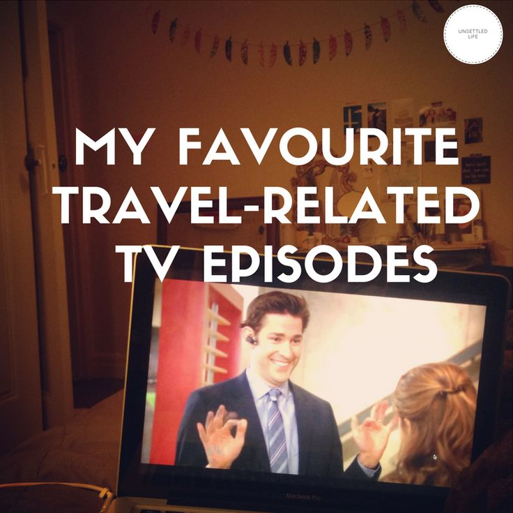 My favourite travel-related TV episodes, including links to places to add to your bucket list!