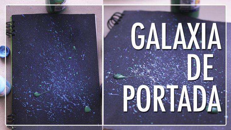 #Galaxia #Portada #Cuaderno #DIY #manualidad #Decoración #colegio #personaliza #Youtube #Vídeos