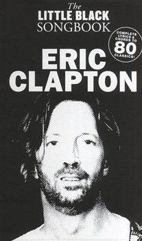 Крутой  am993124  -  The  Little  Black  Songbook:  Eric  Clapton  -  книга:  Маленькая  черная  книга:  Эрик  Клэптон,  192  стр.,  язык  -  английский  #ноты,_учебники_и_муз.литература #музыкальные_инструменты #для_гитар #мечта #бизнес #путешествие #достижение #спорт #социальная #благотворительность #музыка #хобби #увлечения #развлечения #франшиза #море #романтика #драйв #приключения #proattractionru #proattraction