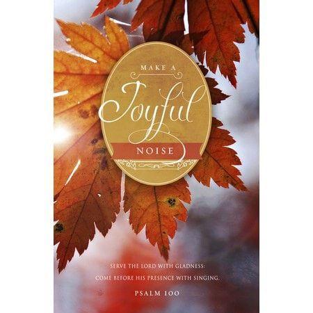 Make a Joyful Noise (Psalm 100, KJV) Thanksgiving Bulletins, 100