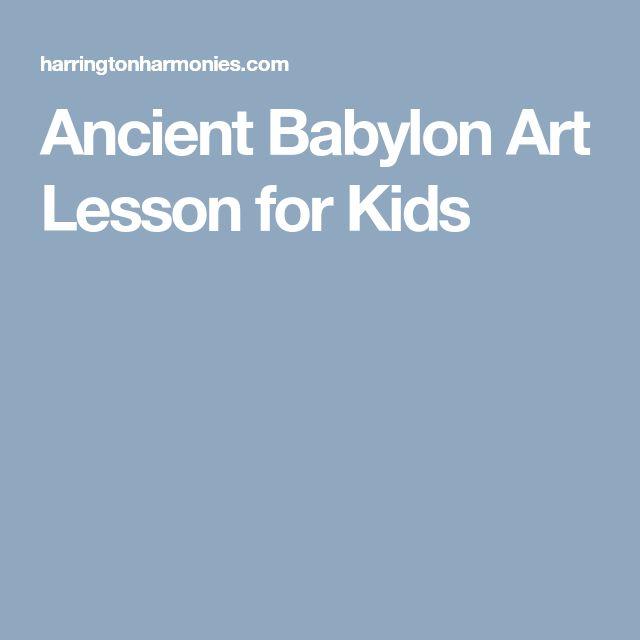 Ancient Babylon Art Lesson for Kids