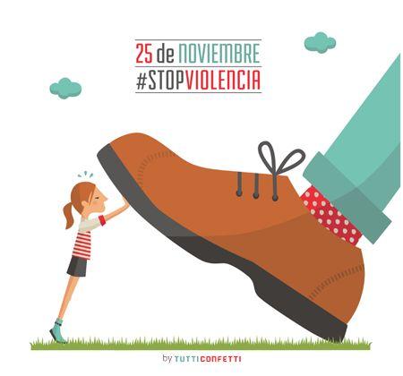 25 de Noviembre Stop violencia.: 25 de noviembre. Día internacional contra la violencia de género.