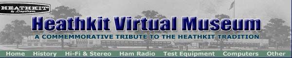 The Heathkit Virtual Museum