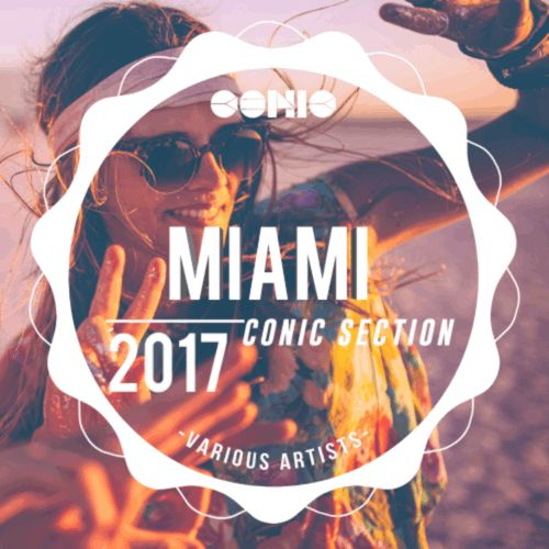 This is Conic Miami 2017! This year's essential new tunes and future artists. Release date 17th March exclusively on Beatport  Streaming :http://bit.ly/2mLqTM8