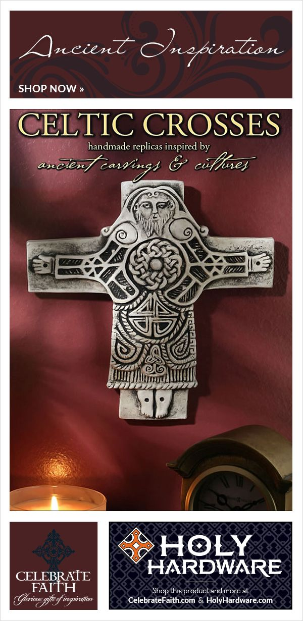 CELTIC CROSSES : Ancient Inspiration