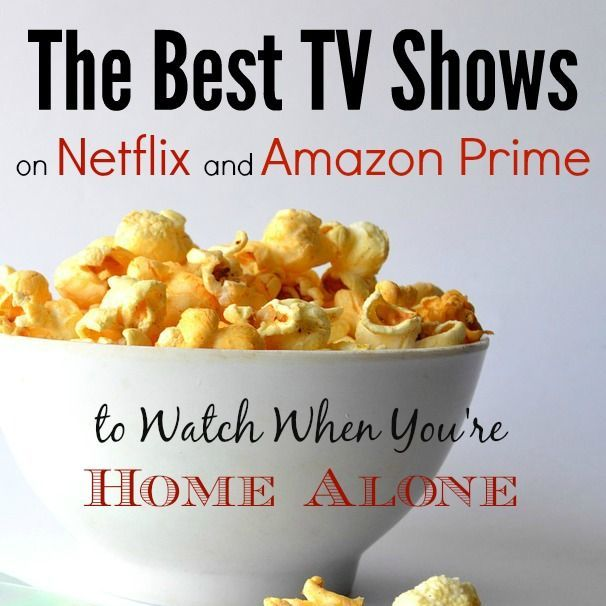 the best tv shows to watch when you 39 re home alone home alone best tv and netflix. Black Bedroom Furniture Sets. Home Design Ideas