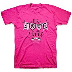 His Love Is All I Need Valentine's Day Christian T-Shirt (X-Large)