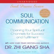 In Soul Communication, Dr. Zhi Gang Sha reveals secret Soul Power techniques to develop the four major spiritual communication channels. While the soul wisdom is profound, Dr. Sha also gives you remarkably simple and practical tools for applying it. This book empowers you to transform every aspect of your life, from health to relationships and finances. Empower yourself to fulfill your physical life and your spiritual life.