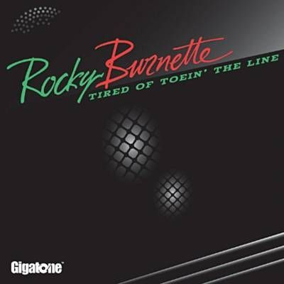 Tired Of Toein' The Line - Rocky Burnette