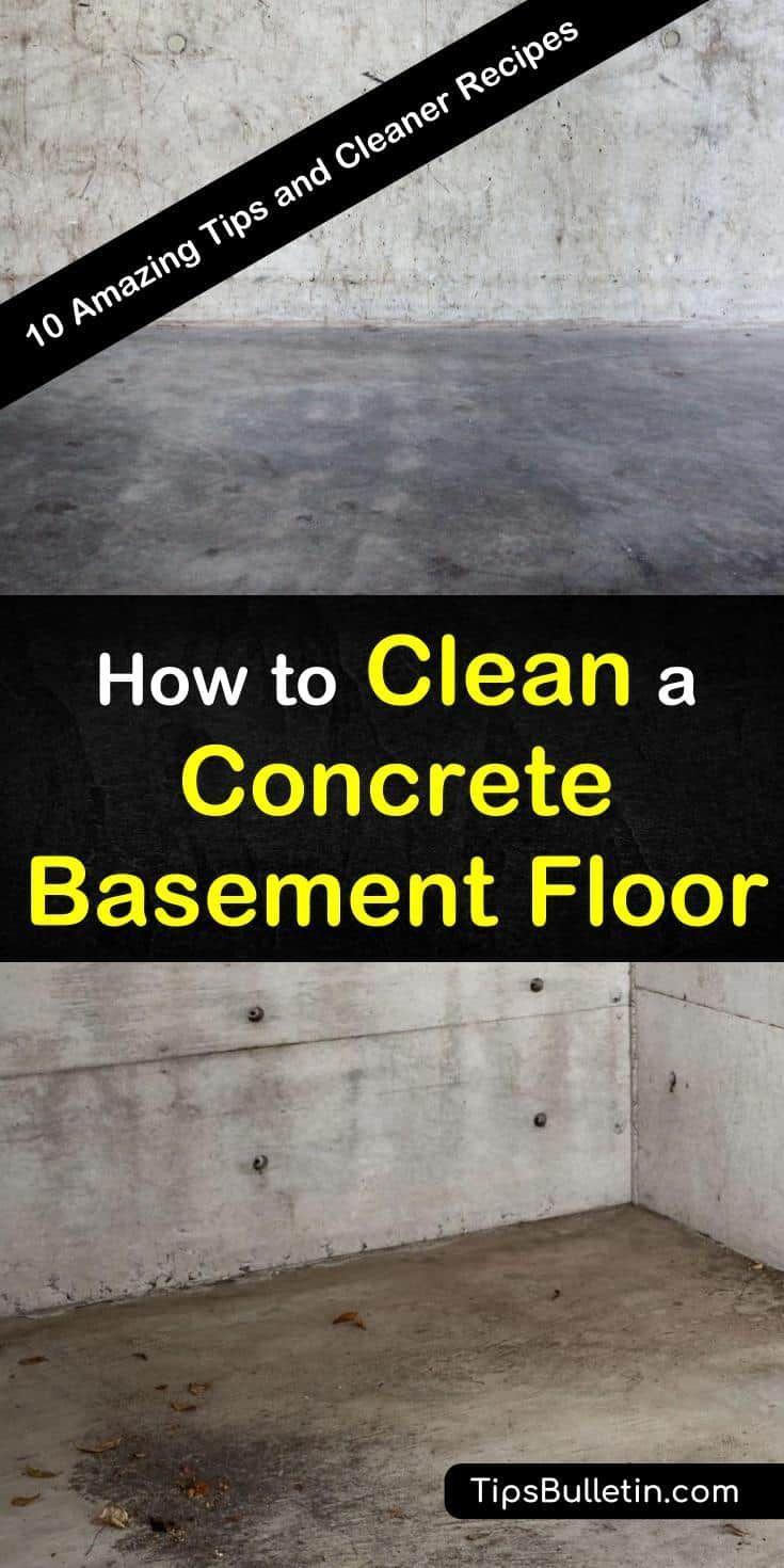 10 Amazing Tips To Clean A Concrete Basement Floor In 2020 Concrete Basement Floors Basement Flooring Clean Concrete