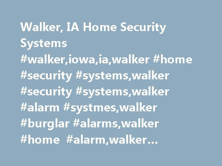 Walker, IA Home Security Systems #walker,iowa,ia,walker #home #security #systems,walker #security #systems,walker #alarm #systmes,walker #burglar #alarms,walker #home #alarm,walker #house #alarm http://georgia.remmont.com/walker-ia-home-security-systems-walkeriowaiawalker-home-security-systemswalker-security-systemswalker-alarm-systmeswalker-burglar-alarmswalker-home-alarmwalker-house-alarm/  # Walker, IA Home Security Systems Home security is one of the most important things to consider…