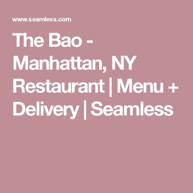 The Bao - Manhattan, NY Restaurant | Menu + Delivery | Seamless