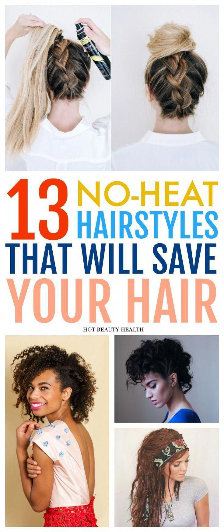 13 Easy No Heat Hairstyles That Will Save Your Hair This Spring And